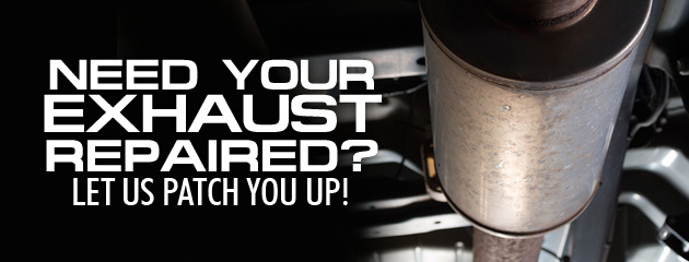 Exhaust Repairs Available